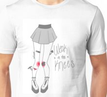 Weak in the Knees Unisex T-Shirt