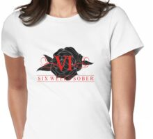 Six Weeks Sober Rose Womens Fitted T-Shirt