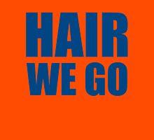 Hair We Go Unisex T-Shirt