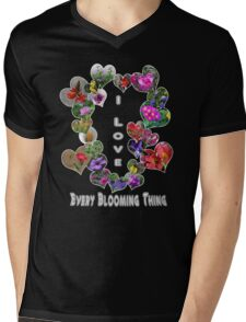 I Love Every Blooming Thing  Mens V-Neck T-Shirt