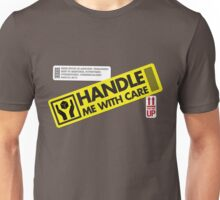 Handle With Care Unisex T-Shirt