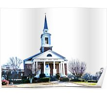 The church on the corner is just a mirage (Roswell St Baptist Church, Marietta, Ga) Poster