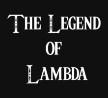 The Legend of Lambda by kodefuguru