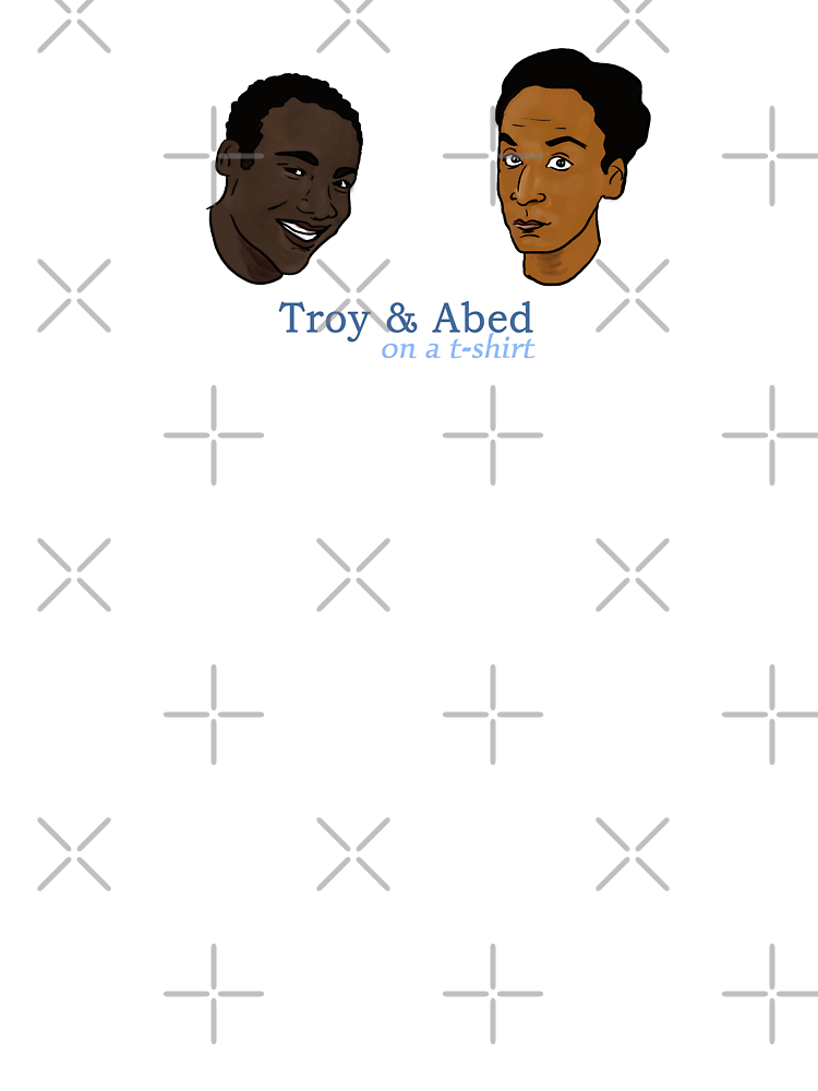 Troy&Abed on a t-shirt by Nana Leonti