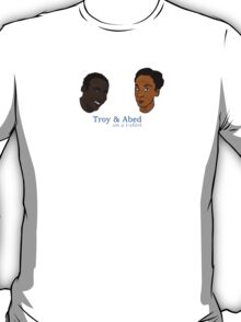 Troy&Abed on a t-shirt T-Shirt