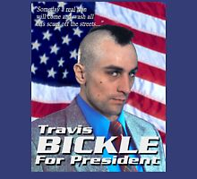 Travis Bickle for President Unisex T-Shirt