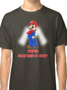 Super Plumber's Butt Classic T-Shirt