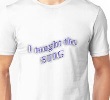 I Taught the STIG in Blue Unisex T-Shirt
