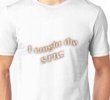 I Taught the STIG in Orange Unisex T-Shirt