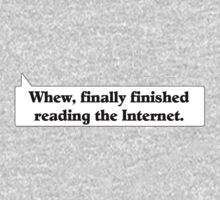 Whew, finally finished reading the Internet. by wolfcat