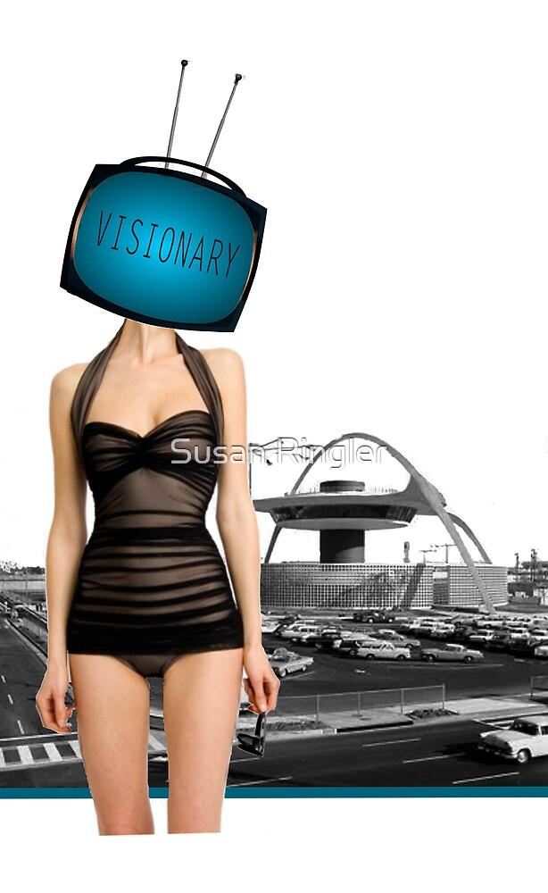 visionary by Susan Ringler