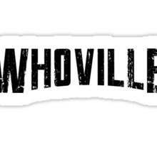 WHOVILLE Sticker