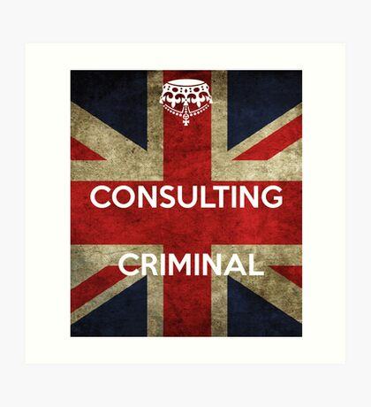 consulting criminal Art Print