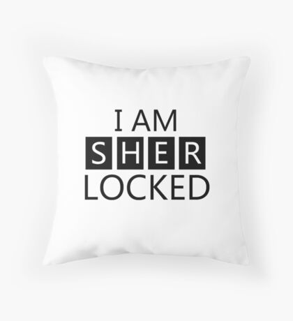 i am sher locked Throw Pillow