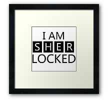 i am sher locked Framed Print