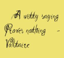 A Witty Saying Proves Nothing Baby Tee