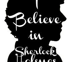 i believe in sherlock holmes 1 by sherlock212b
