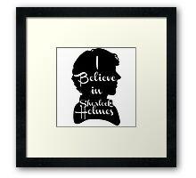 i believe in sherlock holmes 1 Framed Print
