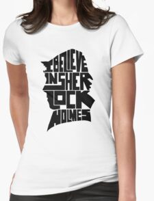 i believe in sherlock holmes 2 Womens Fitted T-Shirt