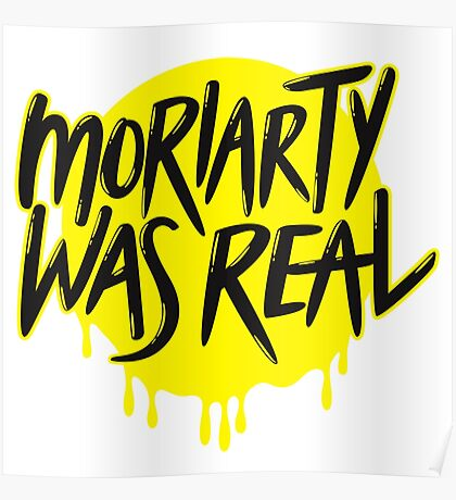moriarty was real Poster
