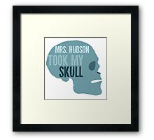 mrs. hudson took my skull Framed Print