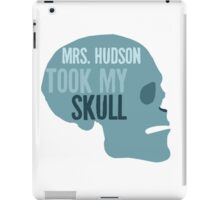 mrs. hudson took my skull iPad Case/Skin