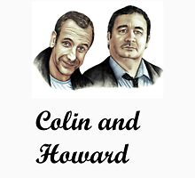 Colin and Howard Unisex T-Shirt
