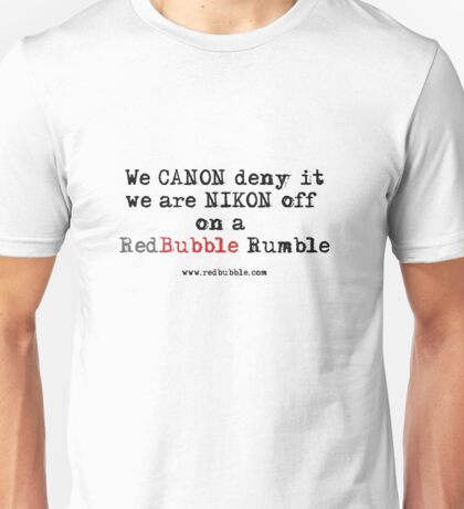 RB Rumble shirt ~ Canon deny (Black text) Unisex T-Shirt