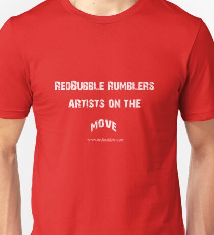 RB Rumble shirt ~ Artist on the move (white text) Unisex T-Shirt