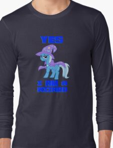 Trixie r a wizrd Long Sleeve T-Shirt