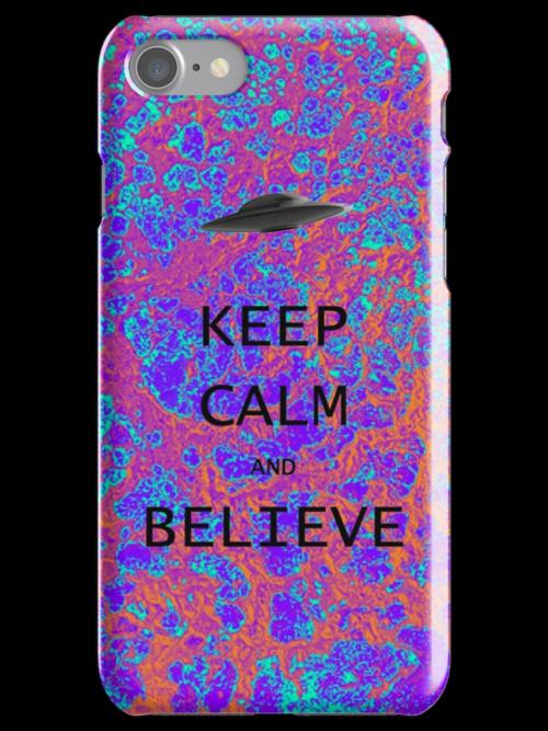 Keep Calm & Believe by Ommik