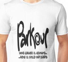 Parkour - Way of life Unisex T-Shirt