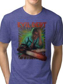 Evil Debt  Tri-blend T-Shirt