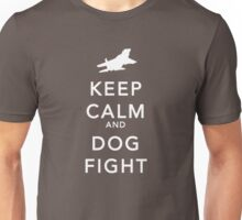 keep calm and dog fight Unisex T-Shirt