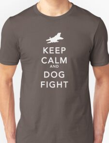 keep calm and dog fight T-Shirt