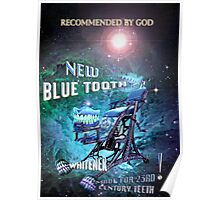 Blue Tooth Whitener. Poster