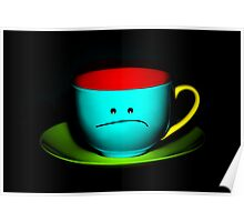 Funny Wall Art - Peeved Colourful Teacup Poster