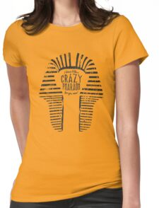 Crazy Pharaoh Womens Fitted T-Shirt