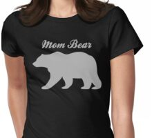 Mom Bear Womens Fitted T-Shirt