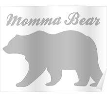 Momma Bear Poster