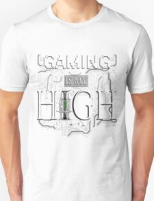 Gaming is my HIGH - White text/Transparent T-Shirt