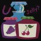 U jelly? by Knusperklotz