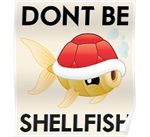 Shell-Fish (2/2) Poster