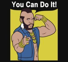 Mr T You Can Do It Gym by NibiruHybrid