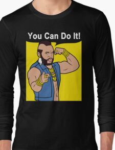 Mr T You Can Do It Gym Long Sleeve T-Shirt