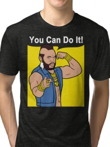 Mr T You Can Do It Gym Tri-blend T-Shirt