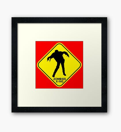 Zombies Crossing sign Framed Print