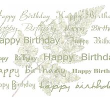 Happy Birthday Card Using My Fern Frond by Sandra Foster