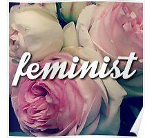 Feminine is Feminist Poster