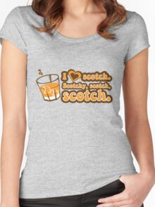 I love Scotch! Women's Fitted Scoop T-Shirt